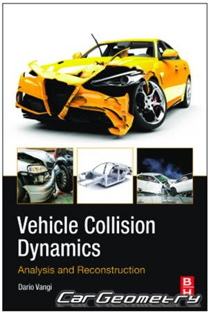 Vehicle Collision Dynamics: Analysis and Reconstruction
